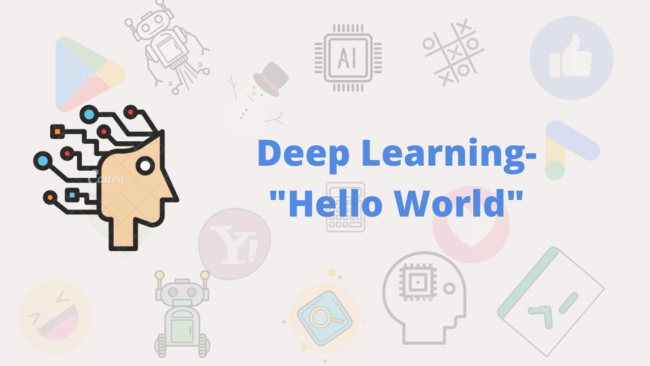"Deep Learning ""Hello World"""